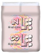 Do The Best Of Your Life Inspiring Typography Duvet Cover