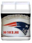 Do Your Job Duvet Cover