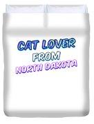 Dog Lover From North Dakota Duvet Cover