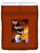 Dogs Against Fireworks Duvet Cover