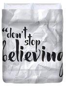 Don't Stop Believing Duvet Cover