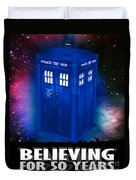 Dr Who Believing Duvet Cover