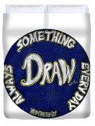Draw Motivational Mandala Duvet Cover