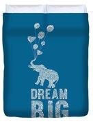 Dream Big Elephant Duvet Cover