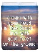Dream With Your Head In The Clouds Duvet Cover