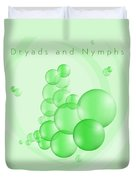 Dryads And Nymphs Bubbles Duvet Cover