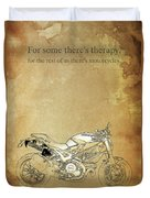 Ducati Motorcycle Quote Duvet Cover