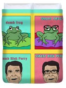 Dumb Rick Perry/smart Rick Perry Duvet Cover