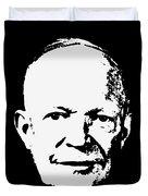 Dwight D. Eisenhower White On Black Pop Art Duvet Cover