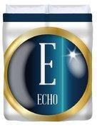 E For Echo Duvet Cover