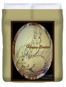 Easter Bunny  Greeting 5 Duvet Cover