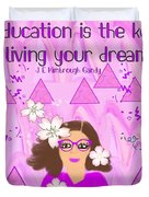Education Is The Key Duvet Cover