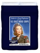 Enlist In A Proud Profession - Join The Us Cadet Nurse Corps Duvet Cover