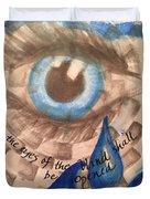 Eyes Shall Be Opened Duvet Cover