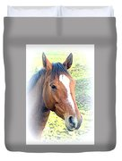 Face The Horse That Is Facing You   Duvet Cover