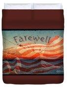 Farewell Duvet Cover