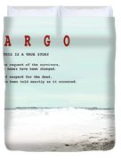 Fargo, This Is A True Story, Art Poster Duvet Cover