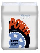 Federal Theatre Project Presents Power Wpa Duvet Cover