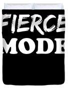 Fierce Mode Health Fitness Exercise Duvet Cover