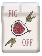 Fig Off Duvet Cover