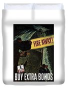Fire Away Duvet Cover by War Is Hell Store