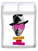 Follow The Leader - Poster Duvet Cover