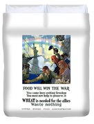 Food Will Win The War Duvet Cover