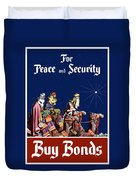 For Peace And Security - Buy Bonds Duvet Cover
