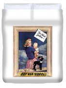 For Their Future Buy War Bonds Duvet Cover