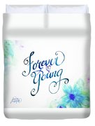 Forever Young By Jan Marvin Duvet Cover