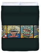 Four Cups Of Java Duvet Cover