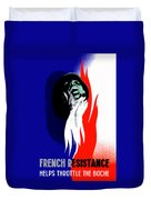 French Resistance Helps Throttle The Boche Duvet Cover