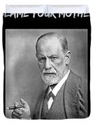 Freud Says Blame Your Mother  Duvet Cover