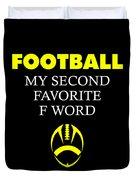 Funny Football Dad Design Second Favorite Duvet Cover