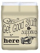 Get Good Stuff Duvet Cover