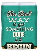 Get Something Done Duvet Cover
