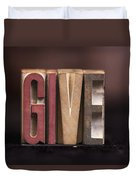 Give - Antique Letterpress Letters Duvet Cover