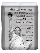 Give Me Your Tired, Your Poor . . . Duvet Cover