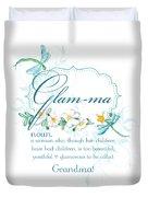 Glam-ma Grandma Grandmother For Glamorous Grannies Duvet Cover