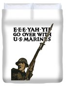 Go Over With Us Marines Duvet Cover