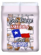 God Bless America And Texas 2 Duvet Cover