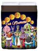 God Of Destruction Duvet Cover