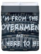 Government Help Duvet Cover