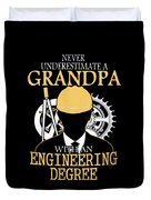 Grandpa Engineer Duvet Cover