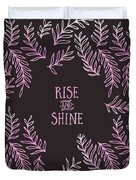 Graphic Art Rise And Shine - Pink Duvet Cover