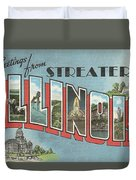 Greetings From Streater Illinois Duvet Cover