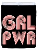 Grl Pwr 1 - Girl Power - Minimalist Print - Pink - Typography - Quote Poster Duvet Cover by Studio Grafiikka