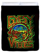 Gypsy Vibes  Duvet Cover