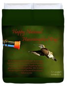 Happy Hummer Day Duvet Cover