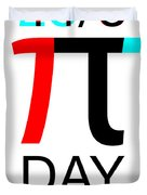 Happy Tau And Pi Day Duvet Cover